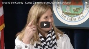 Around the County - Guest: Zannie Martin (juvenile Services)